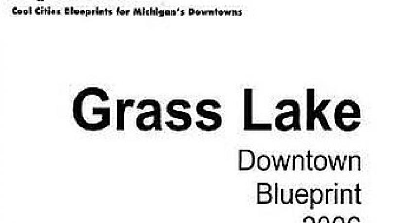 Grass Lake Downtown Blueprint